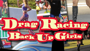 Drag Racing Back Up Girls